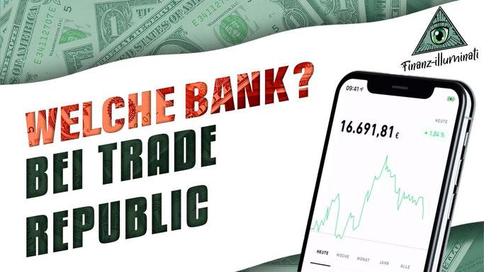 Trade Republic - welche Bank steht hier im Hintergrund? HSBC? SolarisBank? LS?