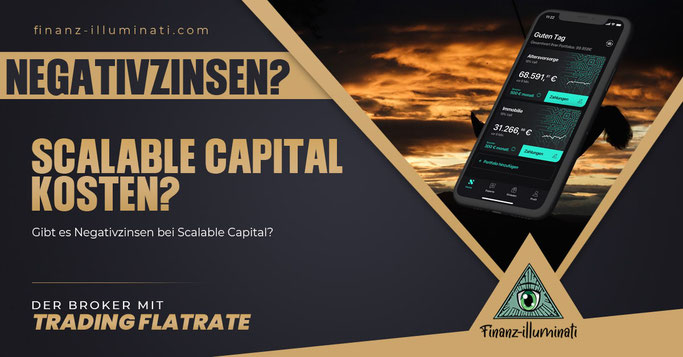 Scalable Capital Broker Depot Negativzinsen?