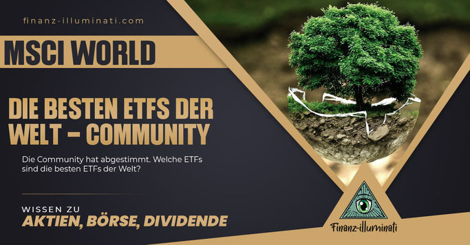 Welcher ETF ist der beste World ETF? MSCI World vs. Vanguard FTSE World?