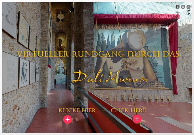 Hier können Sie das Dalí Museum virtuell kostenlos besichtigen. Klicken Sie ins Bild.