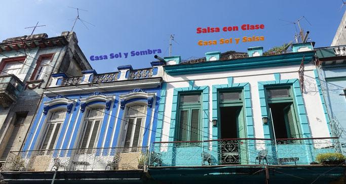 Facade of Casa Sol y Sombra and of Casa Sol y Salsa and Salsa con Clase