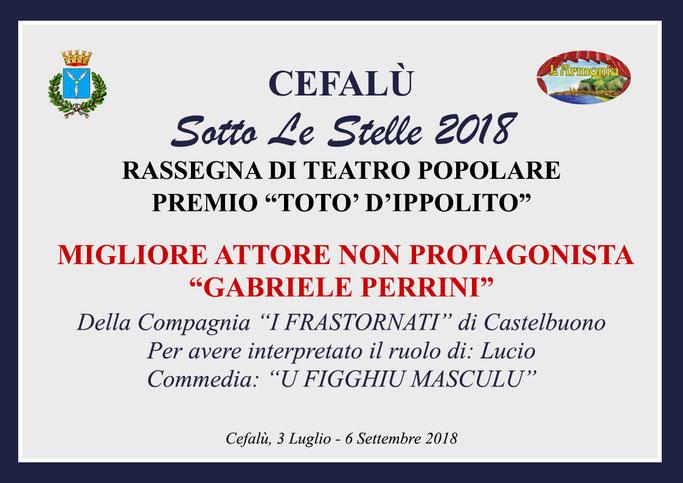 Migliore Attore non Protagonista Gabriele Perrini