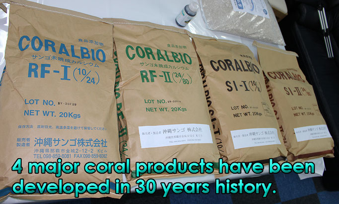 4 major coral products have been developed in 30 years history.