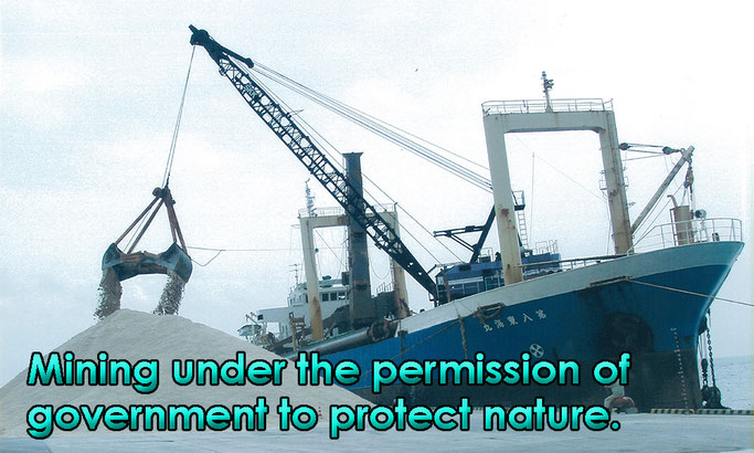 Mining under the permission of government to protect nature.