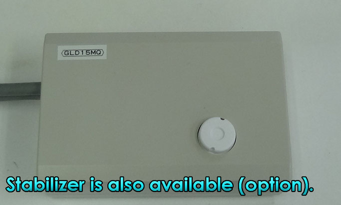 Stabilizer is also available (option).