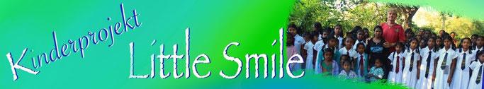 Kinderhilfsprojekt Little Smile