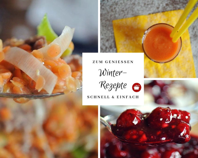 15 Winterrezepte zum Genießen (auch für Thermomix)