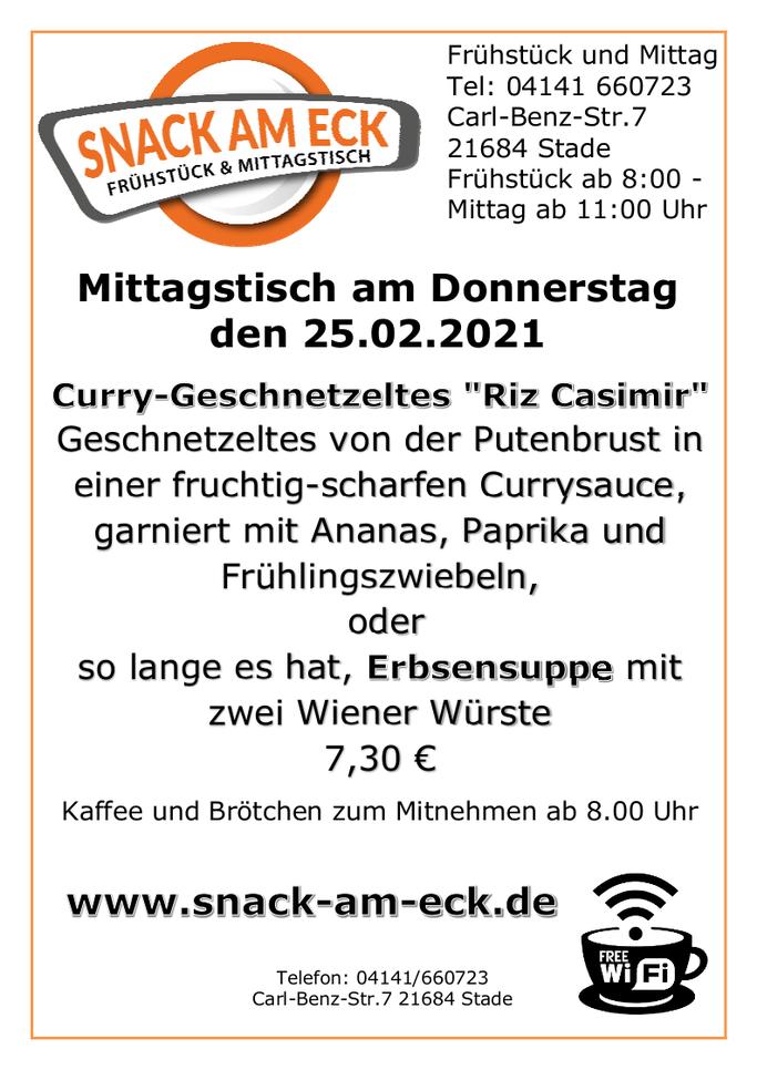 """Mittagstisch am Donnerstag den 25.02.2021: Curry-Geschnetzeltes  """"Riz Casimir"""" Geschnetzeltes von der Putenbrust in einer fruchtig-scharfen Currysauce, garniert mit Ananas, Paprika und Frühlingszwiebeln oder so lange es hat, Erbsensuppe mit zwei Wiener Wü"""