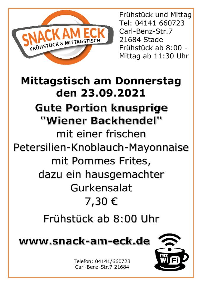 """Mittagstisch am Donnerstag den 23.09.2021: Gute Portion knusprige """"Wiener Backhendel"""" mit einer frischen Petersilien-Knoblauch-Mayonnaise mit Pommes Frites, dazu ein hausgemachter Gurkensalat 7,30 €"""