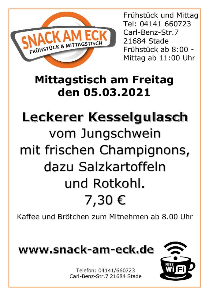Mittagstisch am Freitag den 05.03.2021: Kesselgulasch vom Jungschwein mit frischen Champignons, dazu Salzkartoffeln und Rotkohl. 7,30 €