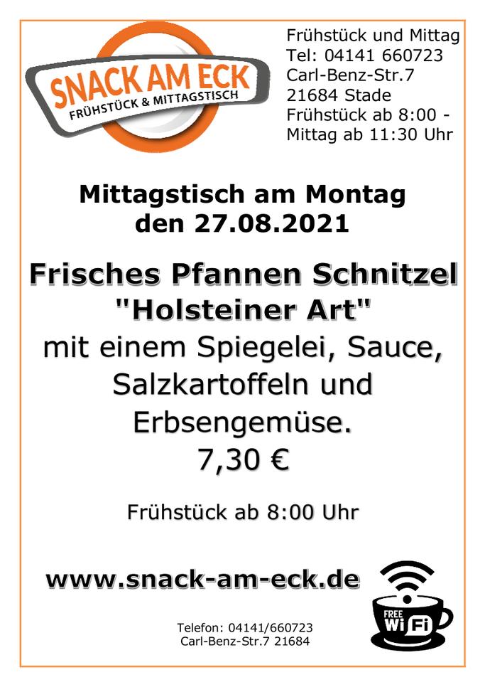 """Mittagstisch am Montag den 30.08.2021: Frisches Pfannen Schnitzel """"Holsteiner Art"""" mit einem Spiegelei, Sauce, Salzkartoffeln und Erbsengemüse. 7,30 €"""