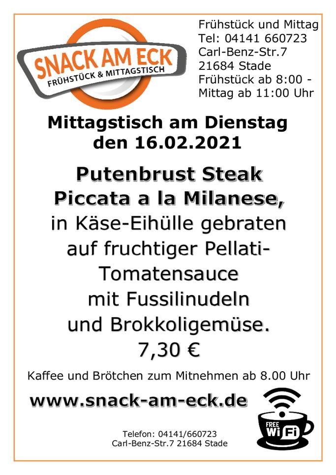 Mittagstisch am Dienstag den 16.02.2021: Putenbrust Steak Piccata a la Milanese, in Käse-Eihülle gebraten auf fruchtiger Pellati-Tomatensauce mit Fussilinudeln und Brokkoligemüse. 7,30 €