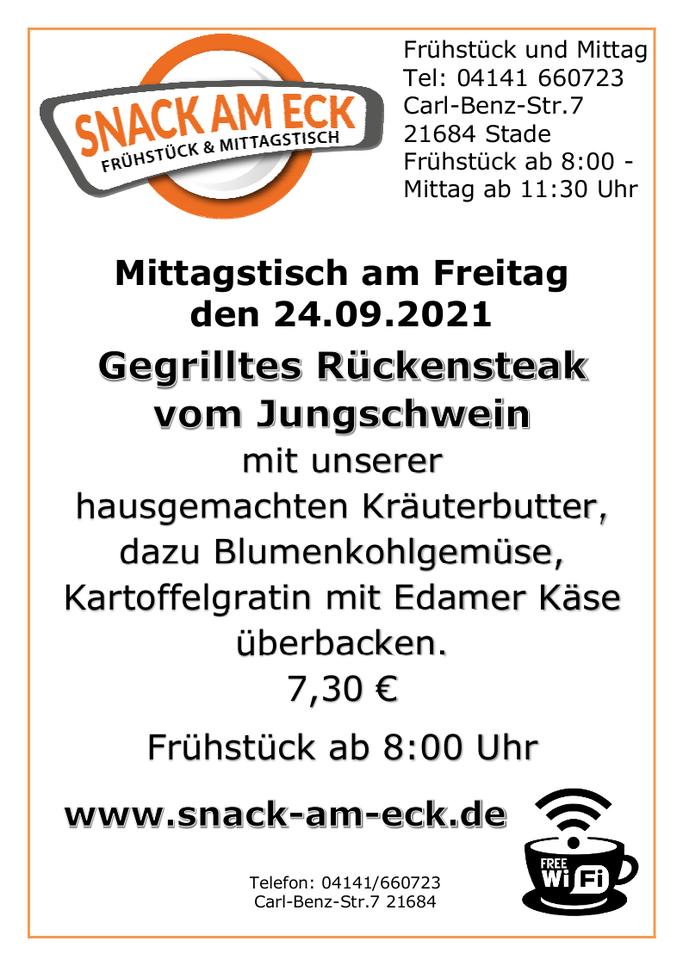 Mittagstisch am Freitag den 24.09.2021: Gegrilltes Rückensteak vom Jungschwein mit unserer hausgemachten Kräuterbutter, dazu Blumenkohlgemüse und Kartoffelgratin mit Edamer Käse überbacken. 7,30 €