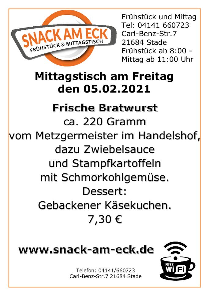 Mittagstisch am Freitag den 05.02.2021: Frische Bratwurst ca. 220 Gramm vom Metzgermeister im Handelshof, dazu Zwiebelsauce und Stampfkartoffeln mit Schmorkohlgemüse. Dessert: Gebackener Käsekuchen. 7,30 €