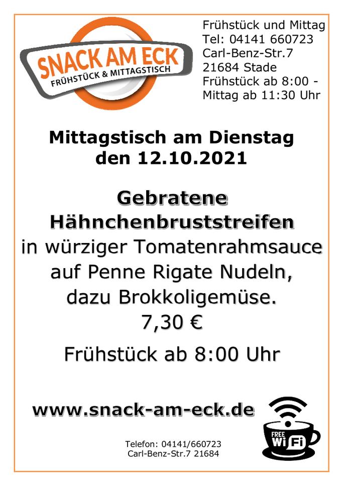 Mittagstisch am Dienstag den 12.10.2021:Gebratene Hähnchenbruststreifen in würziger Tomatenrahmsauce auf Penne Rigate Nudeln, dazu Brokkoligemüse. 7,30 €