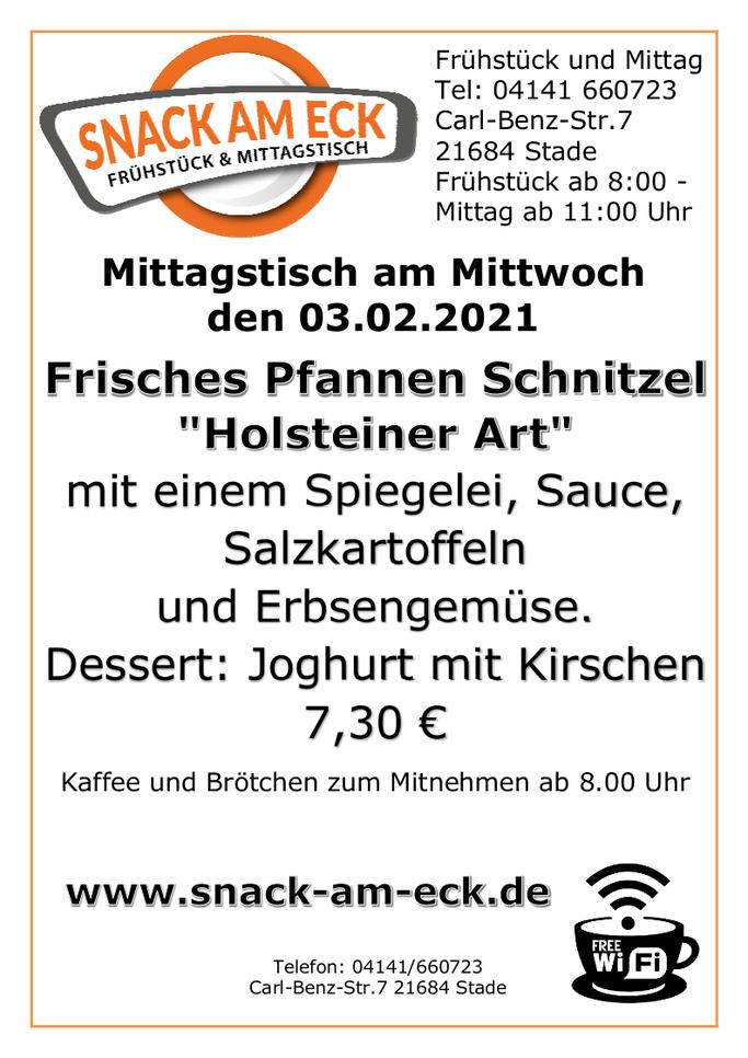 """Mittagstisch am Mittwoch den 03.02.2021: Frisches Pfannen Schnitzel """"Holsteiner Art"""" mit einem Spiegelei, Sauce, Salzkartoffeln und Erbsengemüse. Dessert: Joghurt mit Kirschen 7,30 €"""