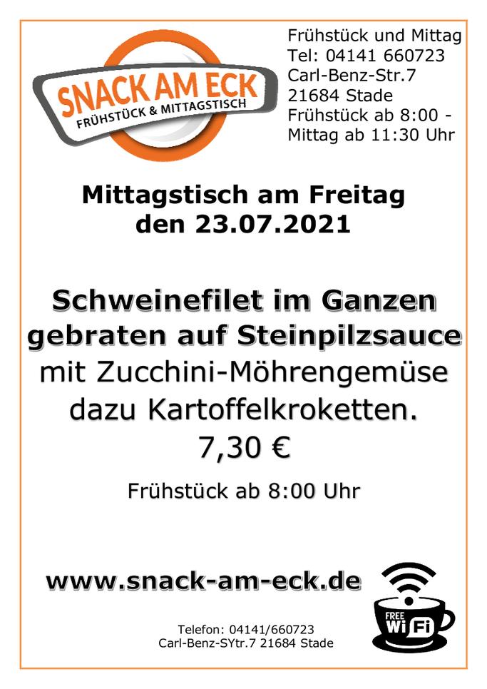 Mittagstisch am Freitag den 23.07.2021: Schweinefilet im Ganzen gebraten auf Steinpilzsauce mit Zucchini-Möhrengemüse dazu Kartoffelkroketten. 7,30 €