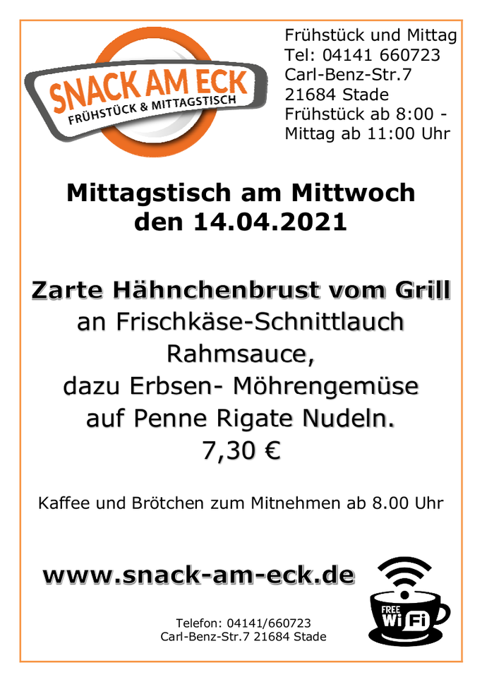 Mittagstisch am Mittwoch den 14.04.2021: Zarte Hähnchenbrust vom Grill am Frischkäse-Schnittlauch Rahmsauce, dazu Erbsen- Möhrengemüse auf Penne Rigate Nudeln. 7,30 €