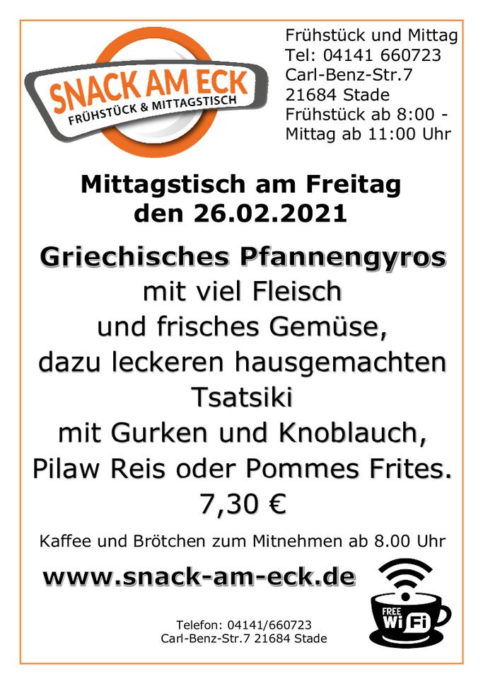 Mittagstisch am Freitag den 26.02.2021: Griechisches Pfannengyros mit viel Fleisch und frisches Gemüse, dazu leckeren hausgemachten Tsatsiki mit Gurken und Knoblauch, Pilawreis oder Pommes Frites. 7,30 €