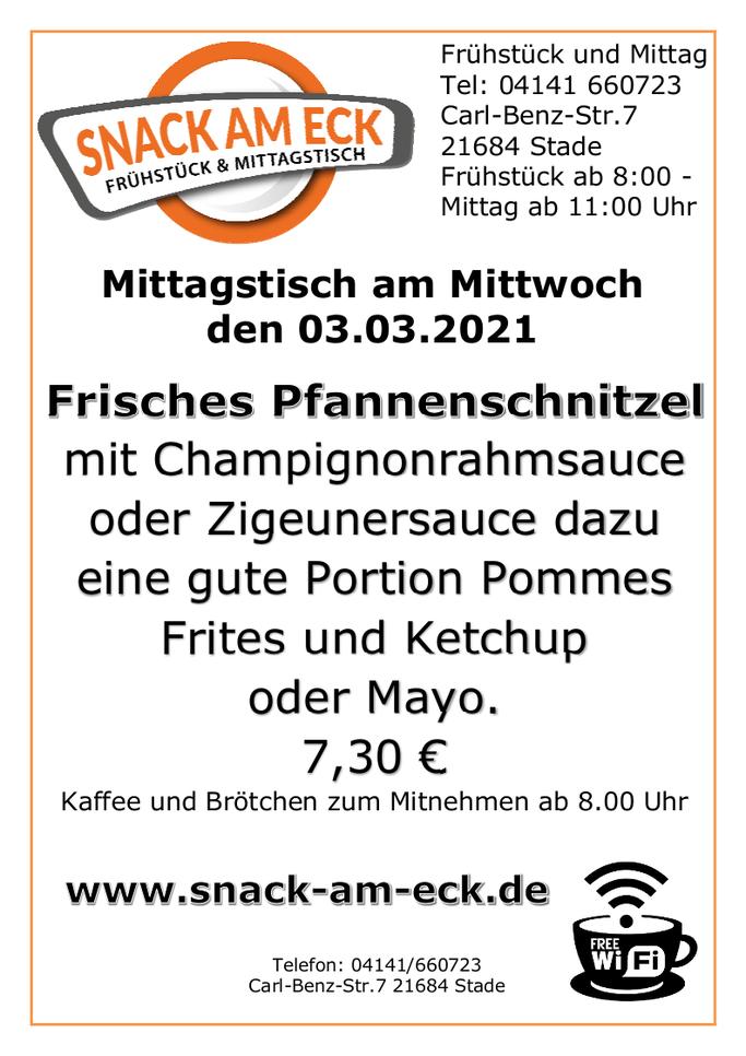 Mittagstisch am Mittwoch den 03.03.2021: Frisches Pfannenschnitzel mit Champignonrahmsauce oder Zigeunersauce dazu eine gute Portion Pommes Frites und Ketchup oder Mayo.  7,30 €