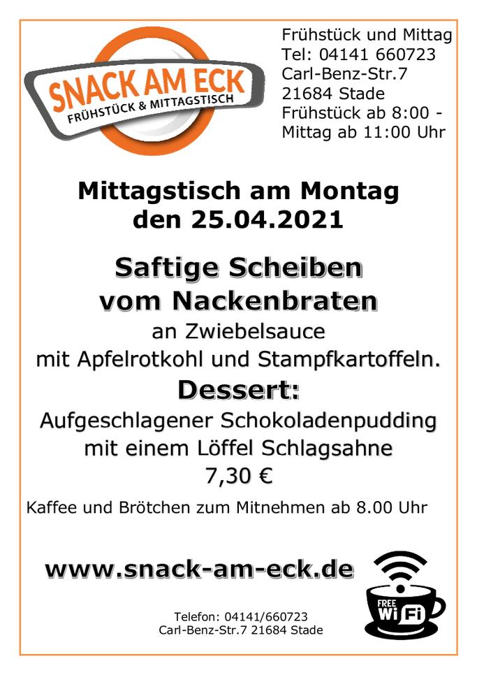 Mittagstisch am Montag den 26.04.2021: Saftige Scheiben vom Nackenbraten an Zwiebelsauce mit Apfelrotkohl und Stampfkartoffeln. Dessert: Aufgeschlagener Schokoladenpudding mit einem Löffel Schlagsahne 7,30 €
