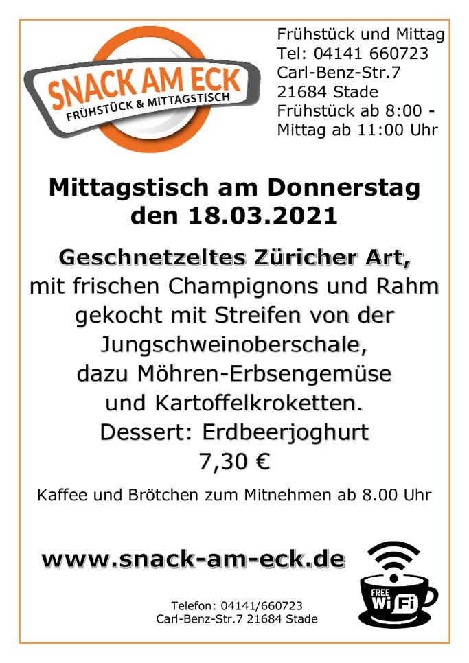 Mittagstisch am Donnerstag den 18.03.2021: Geschnetzeltes Züricher Art, mit frischen Champignons und Rahm gekocht mit Streifen von der Jungschweinoberschale, dazu Möhren-Erbsengemüse und Kartoffelkroketten. Dessert: Erdbeerjoghurt. 7,30 €