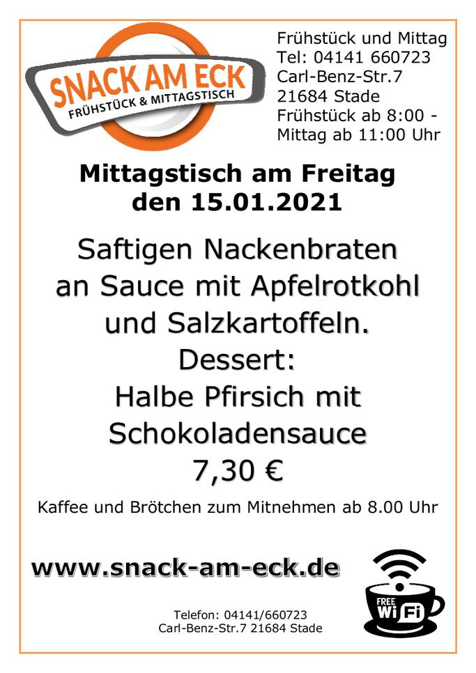 Mittagstisch am Fretiag den 15.01.2021:  Saftigen Nackenbraten an Sauce mit Apfelrotkohl und Salzkartoffeln. Dessert: Halbe Pfirsich mit Schokoladensauce 7,30 €