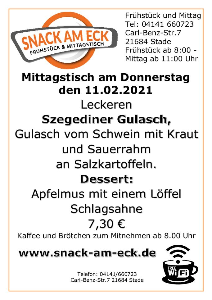 Mittagstisch am Donnerstag den 11.02.2021: Leckeren Szegediner Gulasch, Gulasch vom Schwein mit Kraut und Sauerrahm an Salzkartoffeln. Dessert: Apfelmus mit Schlagsahne 7,30 €