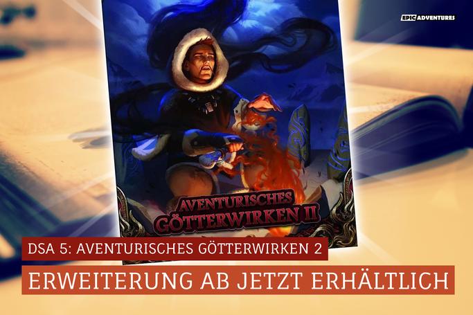 DSA 5: Aventurisches Götterwirken 2 Release