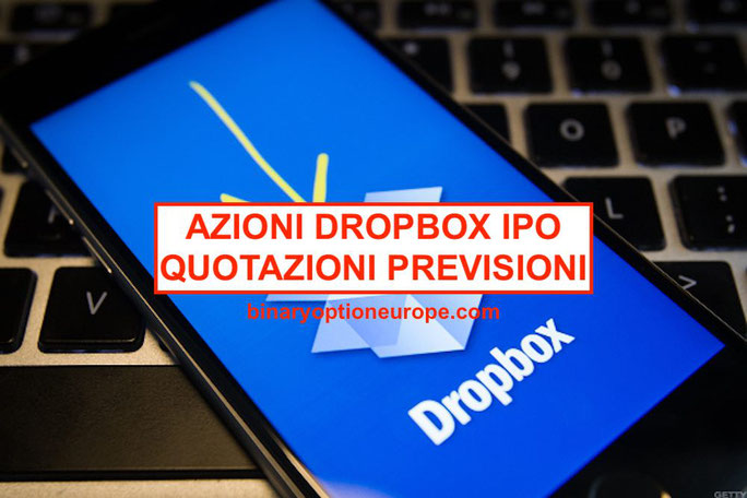 comprare azioni dropbox quotazioni grafico notizie previsioni 2019-2020