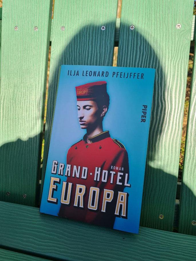 Grand - Hotel EUROPA von Ilja leonard Pfeijffer erschienen im Piper Verlag 2020