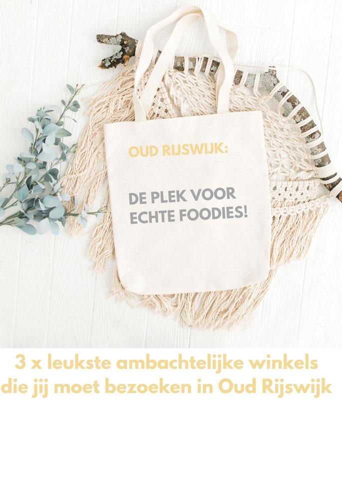 3 x leukste ambachtelijke winkels die jij moet bezoeken in Oud Rijswijk by Thee is Hip!