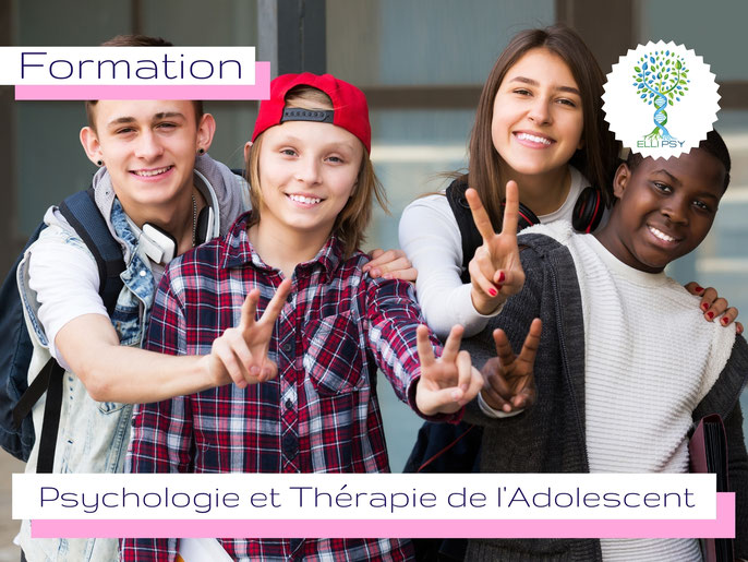 ELLIPSY formation psychologie et thérapie de l'adolescent, psychopathologie de l'adolescent, TCC pour ados, ateliers pour ados