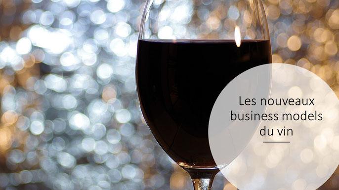 Les nouveaux business models de la winetech