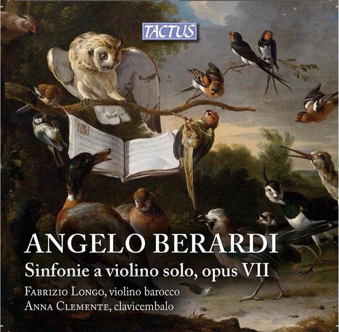 Berardi: Sinfonie For Violin Book I Opus 7 [Fabrizio Longo, Anna Clemente] [Tactus: TC 630201] Classica, Import