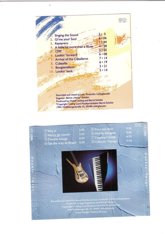 Ausser auf diesen beiden CD`s bin ich noch auf etlichen anderen CD`s zu hören.