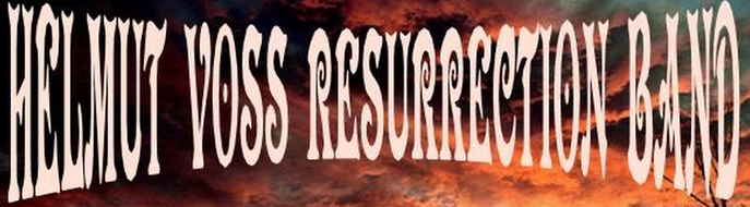 HELMUT VOSS RESURRECTION BAND