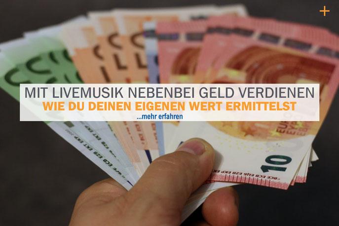 Mit Livemusik nebenbei Geld verdienen. Ermittle deinen Wert