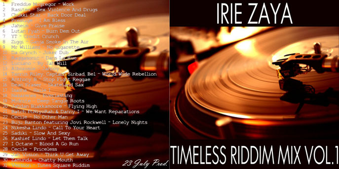 IRIE ZAYA - TIMELESS RIDDIM MIX VOL.1