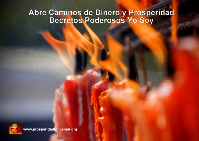 ABRE CAMINOS DE DINERO Y PROSPERIDAD - DECRETOS PODEROSOS YO SOY - PROSPERIDAD UNIVERSAL  PARA ATRAER DINERO, PROSPERIDAD, ABUNDANCIA, RIQUEZAS Y ÉXITO