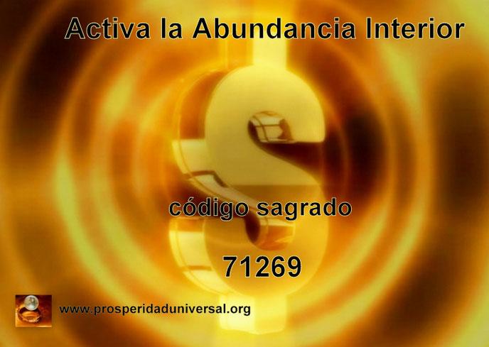 ACTIVA LA ABUNDANCIA INTERIOR- CÓDIGO SAGRADO NUMÉRICO DE ACTIVACIÓN 71269  - ÁNGEL DE LA  ABUNDANCIA - PROSPERIDAD UNIVERSAL