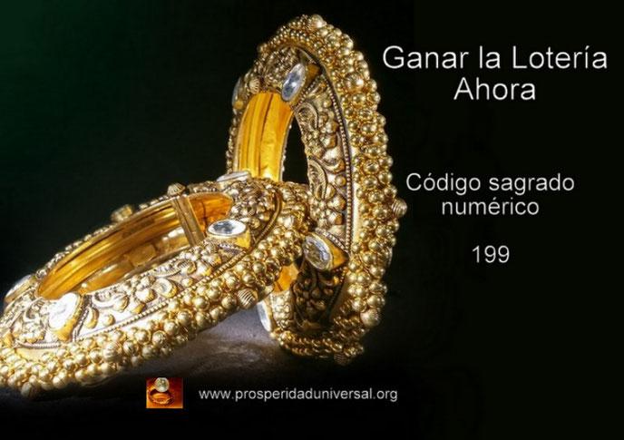 GANAR LA LOTERÍA AHORA, CÓDIGO SAGRADO NUMÉRICO 199 - PROSPERIDAD UNIVERSAL