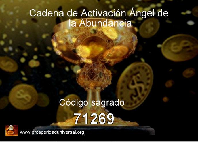 CADENA DE ACTIVACIÓN DEL ÁNGEL DE LA ABUNDANCIA. CÓDIGO SAGRADO 71269 - ACTIVA ENERGÍA MAGNÉTICA DEL DINERO - EJERCITACIÓN GUIADA -  PROSPERIDAD UNIVERSAL