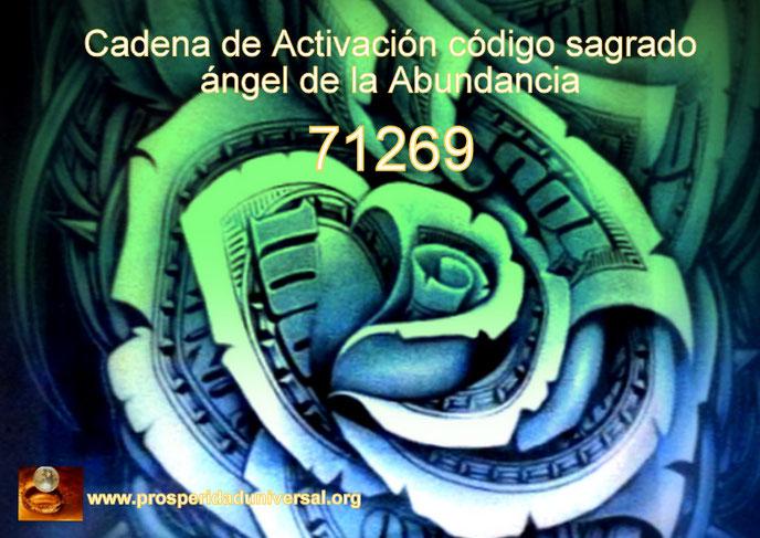 ACTIVACIÓN DE CÓDIGO SAGRADO 71269 -ANGEL DE LA ABUNDANCIA  ENERGÍA MAGNÉTICA DEL DINERO - CADEN DE ACTIVACIÓN GUIADA - SEGUNDO DÍA - PROSPERIDAD UNIVERSAL