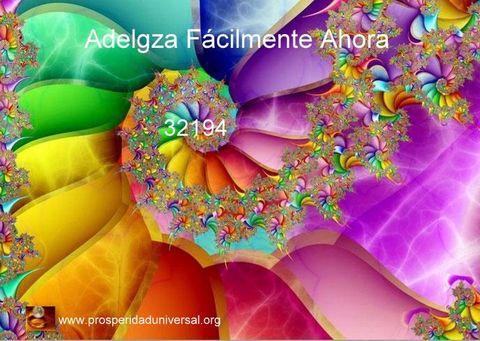 ADELGAZA FÁCILMENTE AHORA - CÓDIGO SAGRADO 32194  -  PROSPERIDAD UNIVERSAL