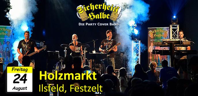 Veranstaltung Party Cover Band Sicherheitshalbe Holzmarkt in Ilsfeld am 24.08.2018
