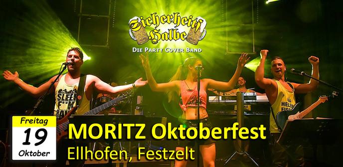 Veranstaltung der Party Coverband Sicherheitshalbe Moritz Oktoberfest in Ellhofen am 19.10.2018