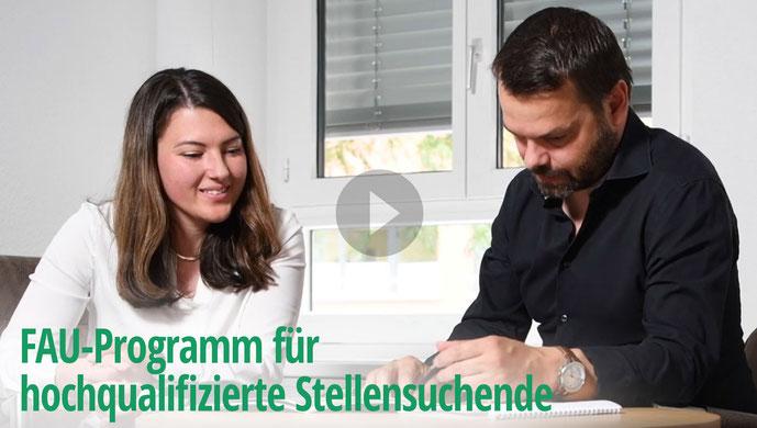 Video FAU-Programm für hochqualifzierte Stellensuchende