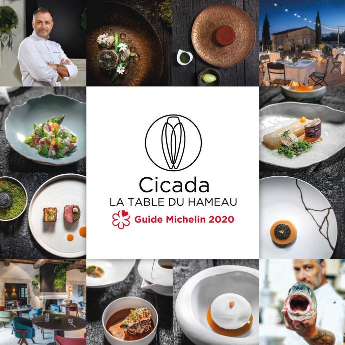 Cicada, la Table du Hameau, 1 étoile au Guide Michelin 2020