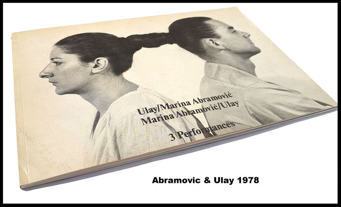 Buch Marina Abramovic and Ulay. 3 Performances 1978 (Original Catalogue / Book / Buch).